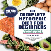 Best Keto Diet Books - The Complete Ketogenic Diet for Beginners: Your Essential Review