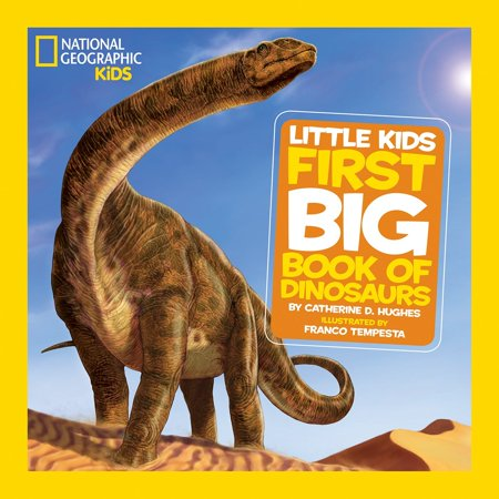 National Geographic Little Kids First Big Book of Dinosaurs (Sound Of Silence Trail Dinosaur National Monument)