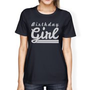 Birthday Girl Womens Navy Unique Party Tshirt Gift For Her