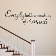 VWAQ Everyday Holds a Possibility of a Miracle Wall Decal Inspirational Vinyl Lettering Faith Quote Home