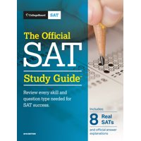 The Official SAT Study Guide, College Board 2018 Edition
