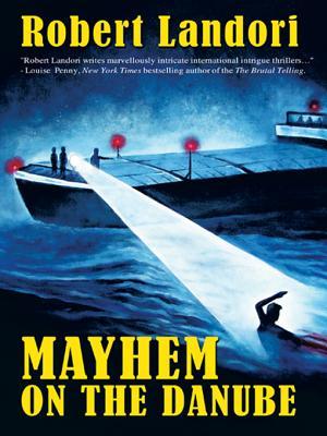 MAYHEM ON THE DANUBE