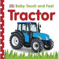 Baby Touch and Feel: Tractor (Board Book)