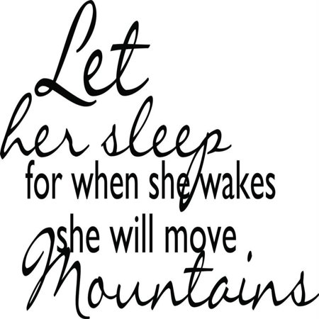 Custom Wall Decal Let Her Sleep For When She Wakes She Will Move Mountains Quote 17