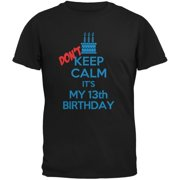 Dont Keep Calm 13th Birthday Boy Black Youth T Shirt