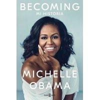 Becoming (Spanish Language Edition)