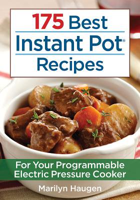 175 Best Instant Pot Recipes : For Your Programmable Electric Pressure Cooker - Best Sangria Recipes