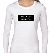 c9d270dad Hip Made In Nevada State Pride Women's Long Sleeve T-Shirt