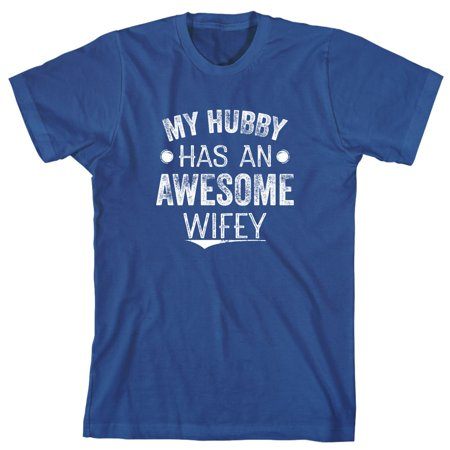 My Hubby Has An Awesome Wifey Men's Shirt - ID: