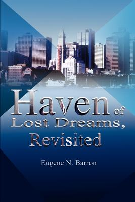 Haven of Lost Dreams, Revisited