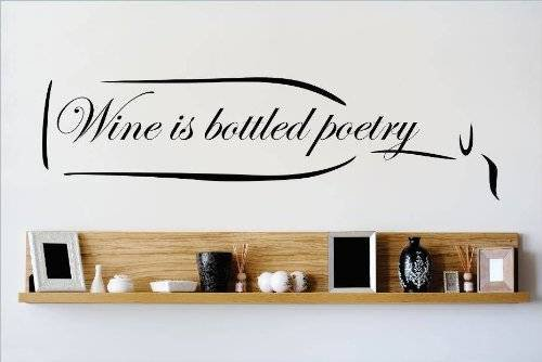 Custom Wall Decal Vinyl Sticker : Wine Is Bottled Poetry Quote Home Living Room Bedroom Decor 8x20