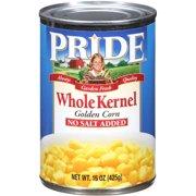 Pride No Salt Added Whole Kernel Golden Corn, 15 oz