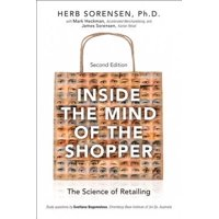 Inside the Mind of the Shopper : The Science of Retailing