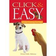 Click & Easy: Clicker Training for Dogs (Paperback)