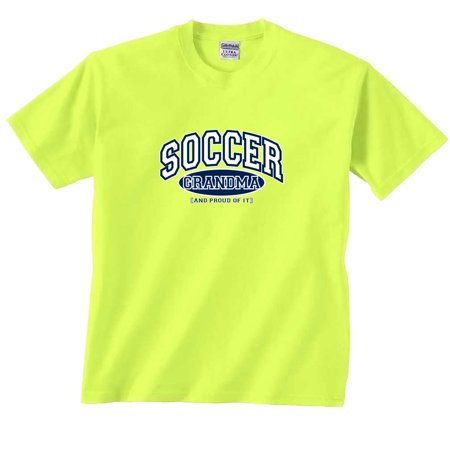 Soccer Grandma and Proud of It (2010 Soccer T-shirt)