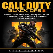 Call of Duty Black Ops 4 Game, Xbox One, PS4, Weapons, Maps, Zombies, Tips, Cheats, Characters, Guide Unofficial - eBook