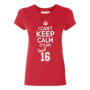 PB SWEET SIXTEEN ITS MY BIRTHDAY Womens T Shirt