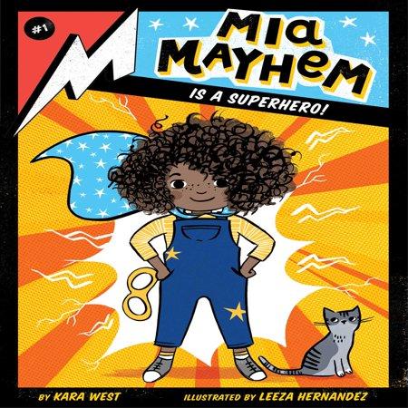 Mia Mayhem Is a Superhero! - Jesus Is My Super Hero