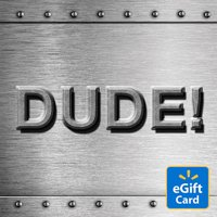 Dude Walmart eGift Cards