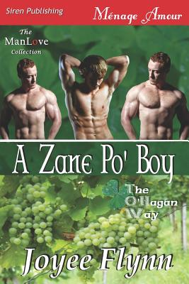 A Zane Po Boy [The OHagan Way 3] (Siren Publishing Menage Amour ManLove)