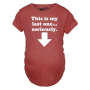 63c5c1b027c6d Maternity This Is My Last One Seriously Pregnancy Tshirt Funny Sarcastic  Announcement Tee