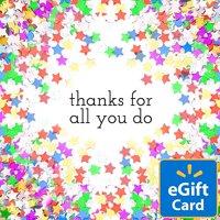 Thanks for All You Do Walmart eGift Card