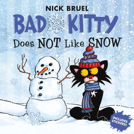 Bad Kitty Does Not Like Snow : Includes Stickers ()