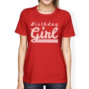 Birthday Girl T Shirt Womens Red Graphic Tee Funny Gift For Friends