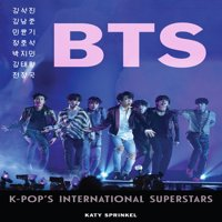 BTS : K-Pop's International Superstars