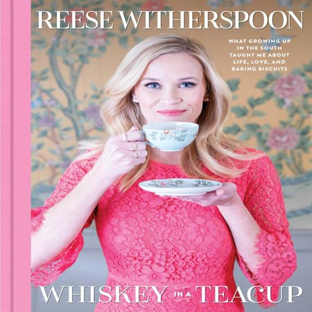 Whiskey in a Teacup: What Growing Up in the South Taught Me about Life, Love, and Baking