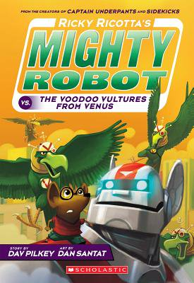 Ricky Ricotta's Mighty Robot vs. the Video Vultures from Venus (Ricky Ricotta's Mighty Robot #3)](Venus The Goddess Of)