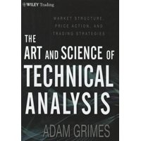 Wiley Trading: The Art and Science of Technical Analysis (Hardcover)