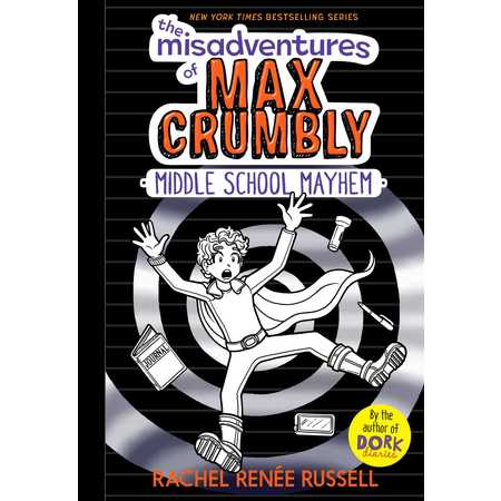 The Misadventures of Max Crumbly 2: Middle School Mayhem (Hardcover) - Funny Halloween Stories Middle School