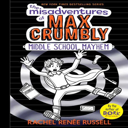 The Misadventures of Max Crumbly 2: Middle School Mayhem (Hardcover)