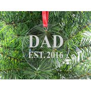 Dad Est 2016 - Clear Acrylic Christmas Ornament - Great Gift for Father's Day, Birthday, or Christmas Gift for Dad, Grandpa, Grandfather, Papa, Husband