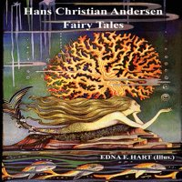 The Fairy Tales of Hans Christian Andersen (Illustrated by Edna F. Hart) (Paperback)