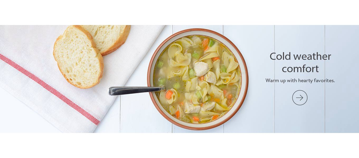 Cold weather comfort Warm up with hearty favorites.