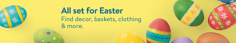 All set for Easter: Find decor, baskets, clothing & more.
