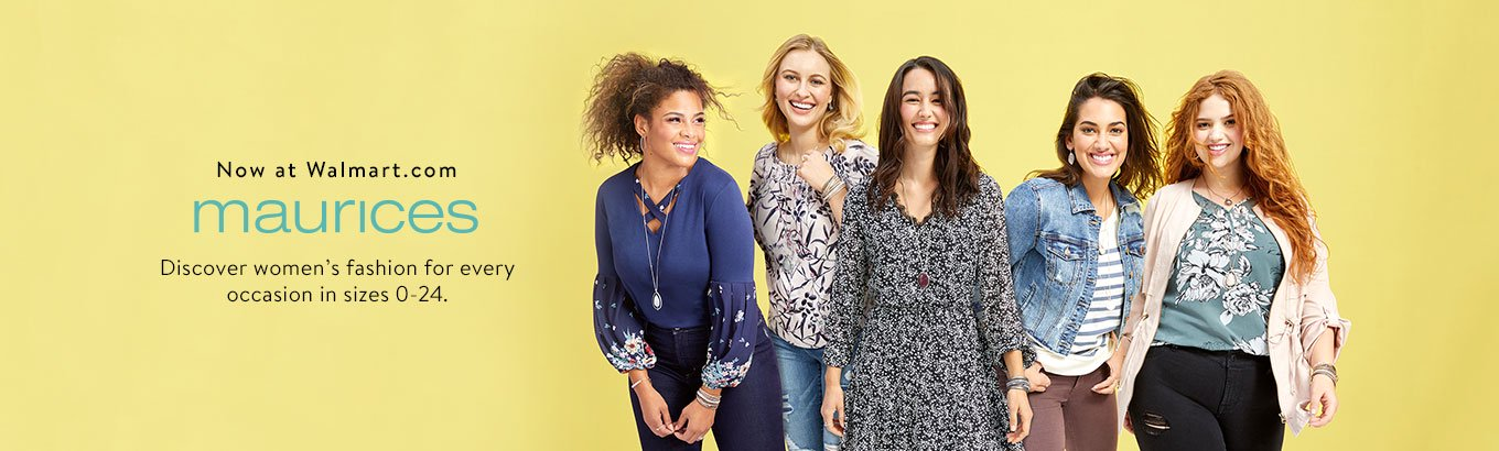 Now at Walmart.com maurices Discover fashion for every occasion in sizes 0-24.