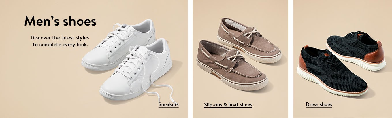 Men's shoes. Discover the latest styles to complete every look. Sneakers. Slip-ons and boat shoes. Dress shoes.