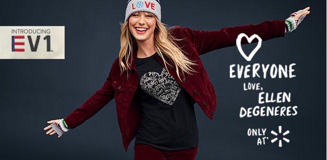 Introducing EV1 <3 Everyone,  Love,  Ellen DeGeneres  Only at Walmart