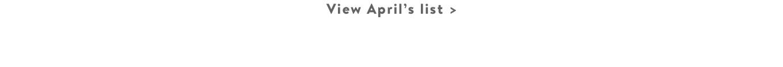 View April's list