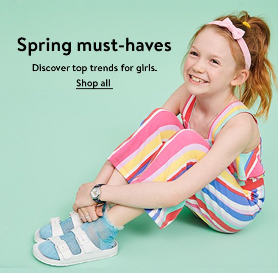 Spring must-haves. Discover top trends for girls. Shop all.