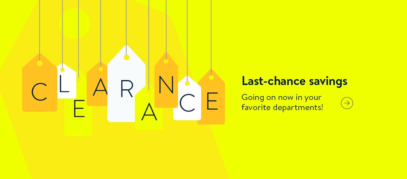 Last-chance savings. Going on now in your favorite departments!