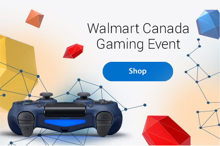 Walmart Canada Gaming Event